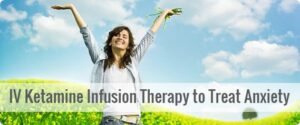 IV-Ketamine-Infusion-Therapy-to-Treat-Anxiety-300x125 IV Ketamine Infusion Therapy to Treat Anxiety Los Angeles Southern California